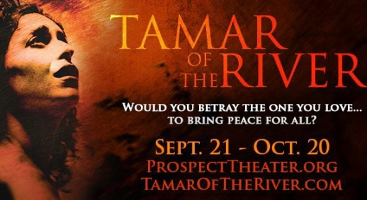 Prospect Theater's TAMAR OF THE RIVER